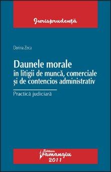 Imagine Daune morale in litigii de munca, comerciale si de contencios administrativ