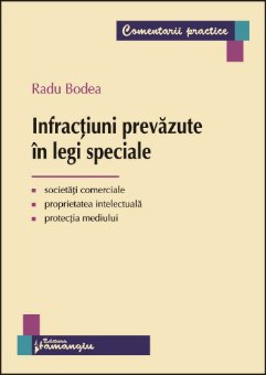 Imagine Infractiuni prevazute in legi speciale