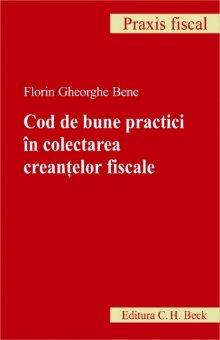 Imagine Cod de bune practici in coletarea creantelor fiscale