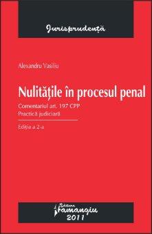 Imagine Nulitatile in procesul penal. Practica judiciara ed. 2