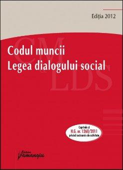 Imagine Codul muncii. Legea dialogului social 26.01.2012