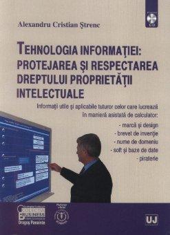 Imagine Tehnologia informatiei: protejarea si respectarea dreptului proprietatii intelectuale