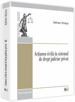 Imagine Actiunea civila in sistemul de drept judiciar privat