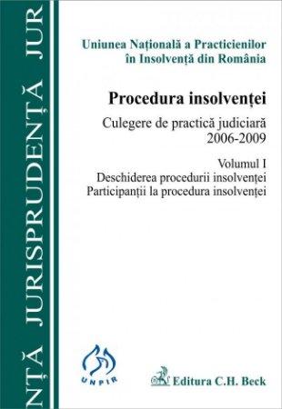 Imagine Procedura insolventei. Culegere de practica judiciara 2006-2009. Volumul I