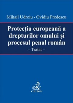 Imagine Protectia europeana a drepturilor omului si procesul penal roman
