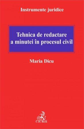 Imagine Tehnica de redactare a minutei in procesul civil