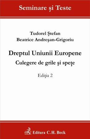 Imagine Dreptul Uniunii Europene. Culegere de grile si spete