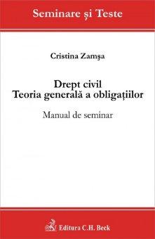 Imagine Drept civil. Teoria generala a obligatiilor. Manual de seminar