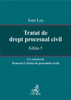 Imagine Tratat de drept procesual civil - cu referiri la proiectul Codului de procedura civila