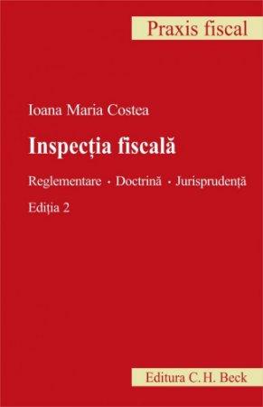 Imagine Inspectia fiscala. Reglementare. Doctrina. Jurisprudenta