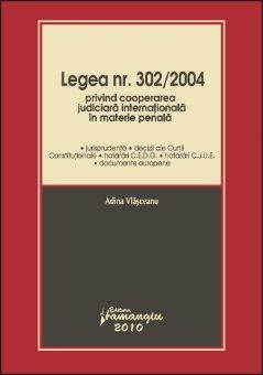 Imagine Legea nr. 302/2004