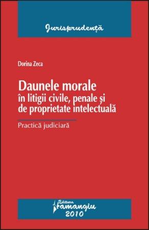 Imagine Daune morale in litigii civile, penale si de proprietate intelectuala