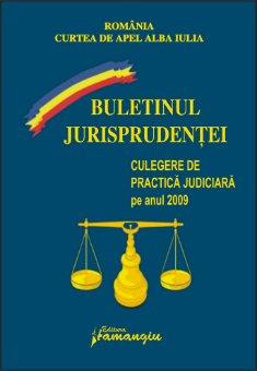 Imagine Curtea de Apel Alba Iulia. Buletinul jurisprudentei 2009