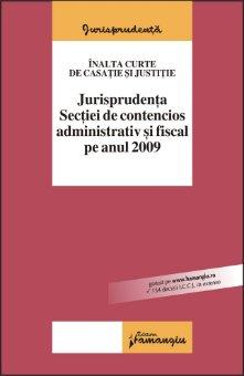 Imagine Jurisprudenta sectiei de contencios administrativ si fiscal pe anul 2009