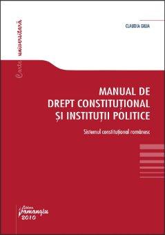 Imagine Manual de drept constitutional si institutii politice