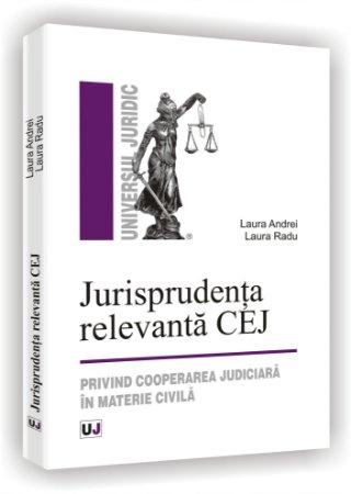 Imagine Jurisprudenta relevanta CEJ - Privind cooperarea judiciara in materie civila