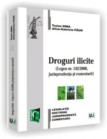 Imagine Droguri ilicite - Legea nr. 143/2000, jurisprudenta si comentarii