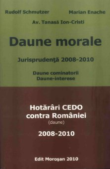 Imagine Daune morale. Jurisprudenta 2008-2010. Hotarari CEDO contra Romaniei