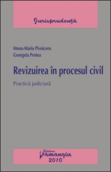 Imagine Revizuirea in procesul civil.Practica judiciara