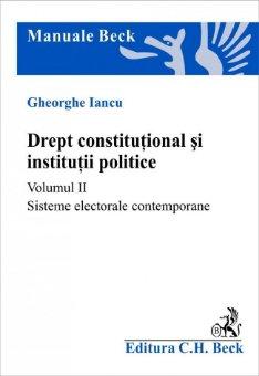 Imagine Drept constitutional si institutii politice. Volumul II. Sisteme electorale contemporane