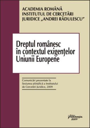 Imagine Dreptul romanesc in contextul exigentelor Uniunii Europene