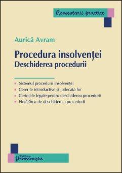 Imagine Procedura insolventei. Deschiderea procedurii