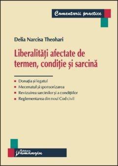 Imagine Liberalitati afectate de termen, conditie si sarcina