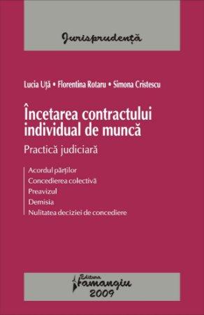Imagine Incetarea contractului individual de munca. Practica judiciara