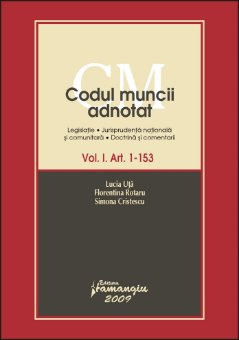 Imagine Codul muncii adnotat. Volumul I art 1-153
