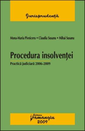 Imagine Procedura insolventei  Practica judiciara 2006-2009