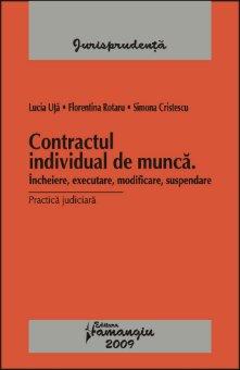 Imagine Contractul individual de munca. Incheiere, executare, modificare, suspendare