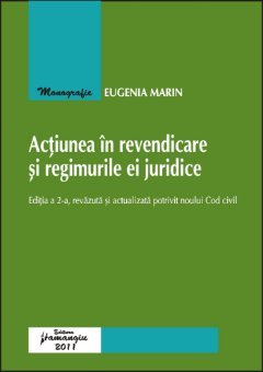 Imagine Actiunea in revendicare si regimurile ei juridice ed.2