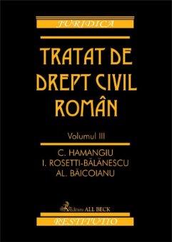 Imagine Tratat de drept civil roman. Volumul III