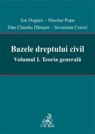 Imagine Bazele dreptului civil. Volumul I. Teoria generala