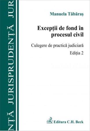 Imagine Exceptii de fond in procesul civil. Culegere de practica judiciara