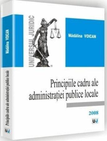 Imagine Principiile cadru ale administratiei publice locale