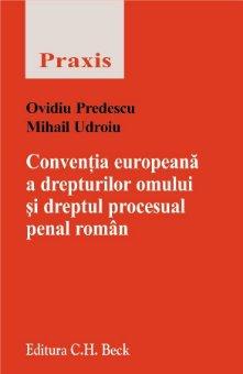 Imagine Conventia europeana a drepturilor omului si dreptul procesual penal roman