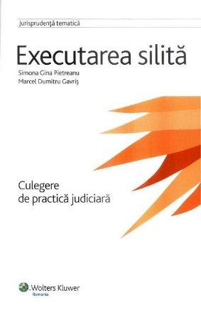 Imagine Executarea silita. Culegere de practica judiciara