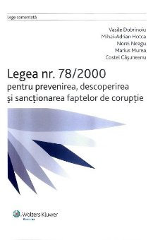 Imagine Legea nr. 78/2000 pentru prevenirea, descoperirea si sanctionarea faptelor de coruptie