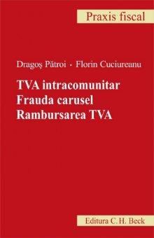 Imagine TVA intracomunitar. Frauda carusel. Rambursarea TVA