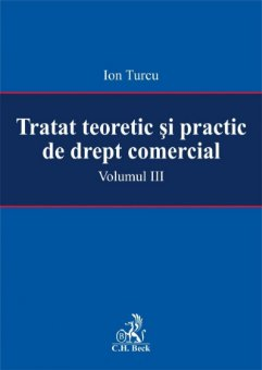 Imagine Tratat teoretic si practic de drept comercial - Volumul III