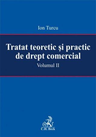 Imagine Tratat teoretic si practic de drept comercial - Volumul II