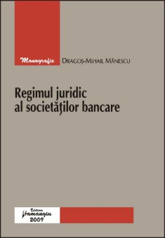 Imagine Regimul juridic al societatilor bancare
