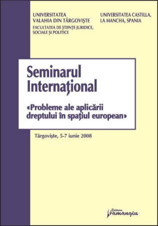 Imagine Seminarul international. Probleme ale aplicarii dreptului in spatiul european