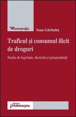 Imagine Traficul si consumul ilicit de droguri