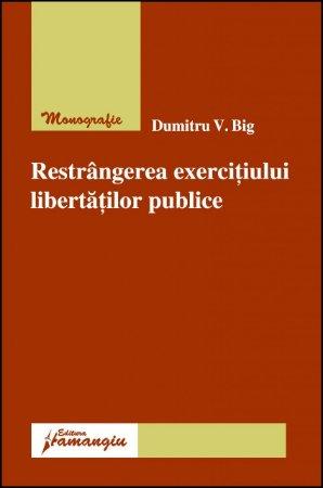 Imagine Restrangerea exercitiului libertatilor publice