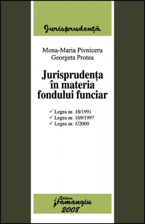 Imagine Jurisprudenta in materia fondului funciar