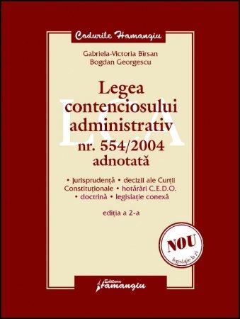Imagine Legea contenciosului administrativ nr. 554/2004 adnotata ed.2