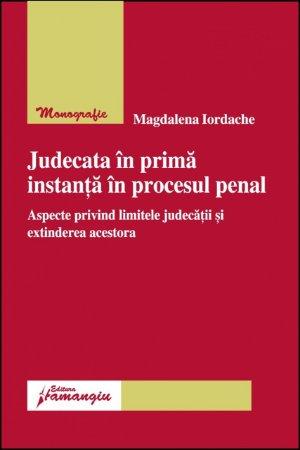 Imagine Judecata in prima instanta in procesul penal