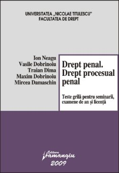 Imagine Drept penal. Drept procesual penal. Teste grila 2009